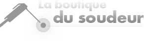 Poste à souder, soudure : La boutique du soudeur